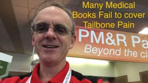 Tailbone Pain Coccyx Pain NOT in medical books
