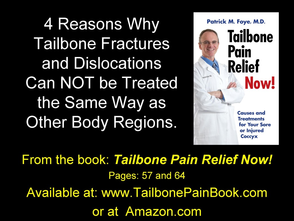4 Reasons Tailbone Pain is treated Differently
