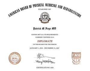 PM&R Board Certified, Dr. Foye, 2018-2027