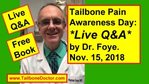 Tailbone Pain Awareness Day, Patrick Foye MD answered Live Questions about Tailbone Pain, Coccyx Pain, on Facebook Live