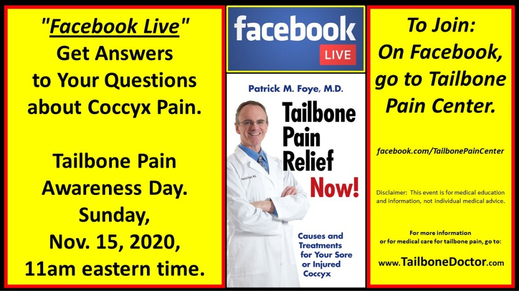 Tailbone Pain Awareness Day 2020, Facebook Live on Coccyx Pain, with Patrick Foye, MD