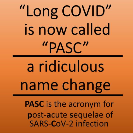 Long COVID is now called PASC, a ridiculous name change