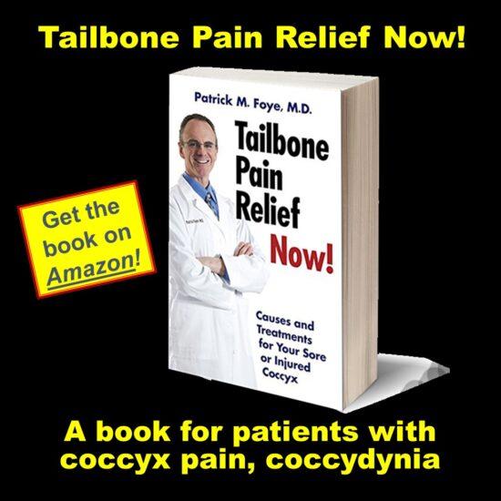 Tailbone Pain Book, for Coccyx Pain, Coccydynia, by Patrick Foye MD